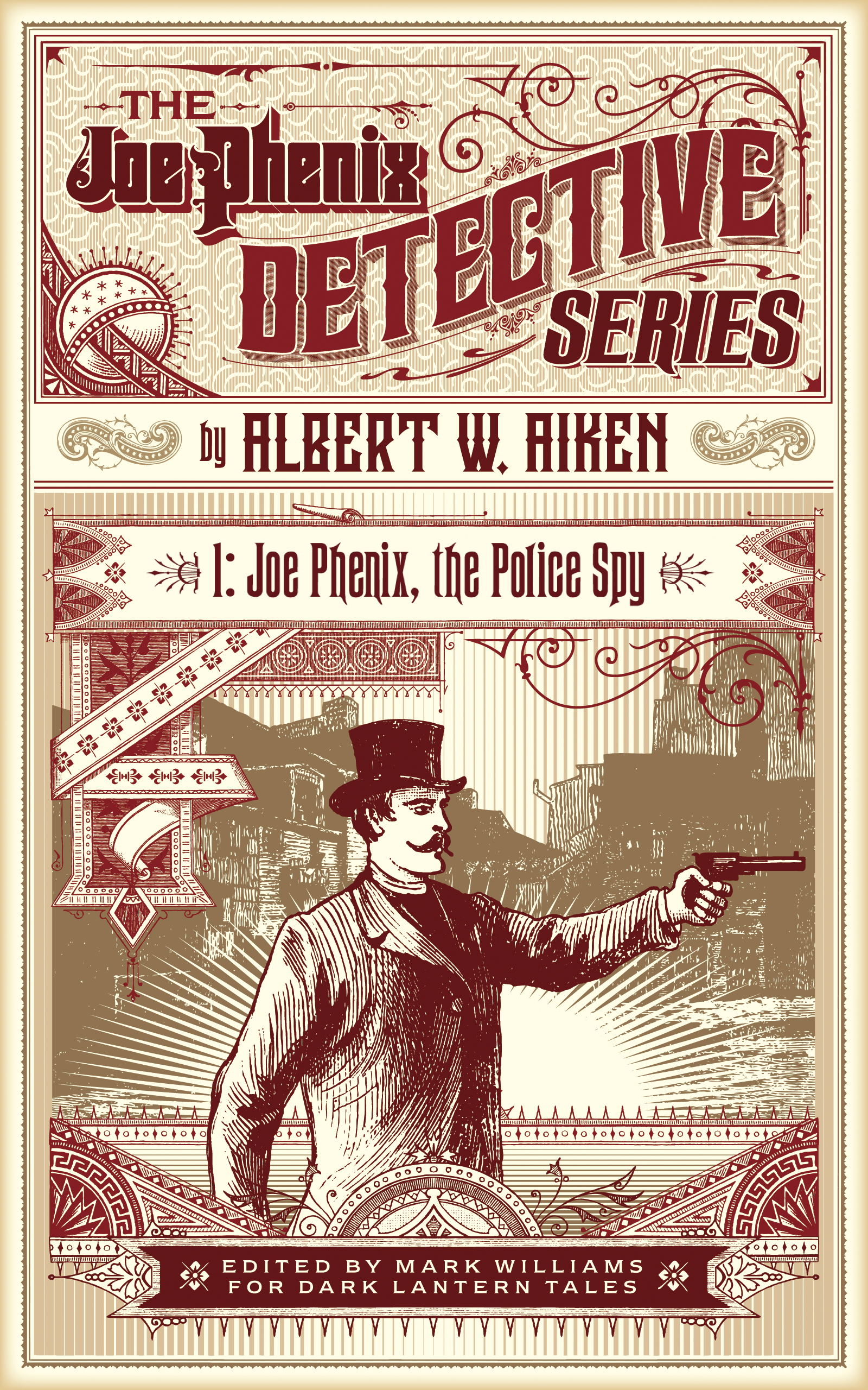 Joe Phenix, the Police Spy