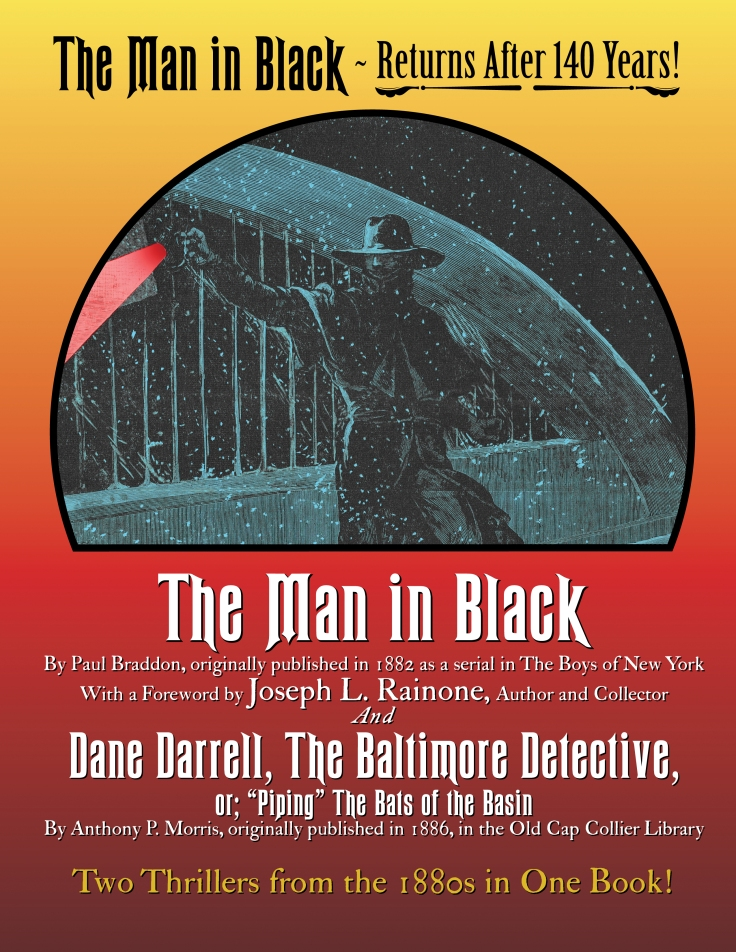 """The Man in Black and Dane Darrell, the Baltimore Detective, or; """"Piping"""" the Bats of the Basin"""